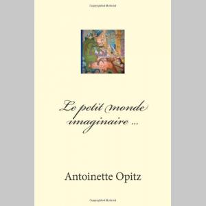 Le petit monde imaginaire ... (French Edition)
