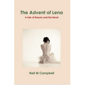 The Advent of Lena, A tale of Beauty and the Beast