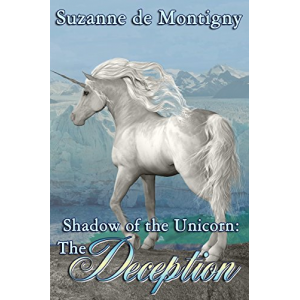 The Deception (Shadow of the Unicorn Book 2)
