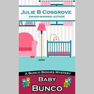 Baby Bunco (Bunco Biddies Mystery Book 2)
