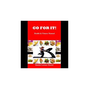 GO FOR IT! (Fitness and Health Manual)