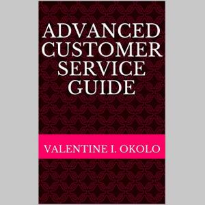 Advanced Customer Service Guide