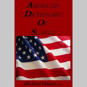 American Dictionary of Slangs