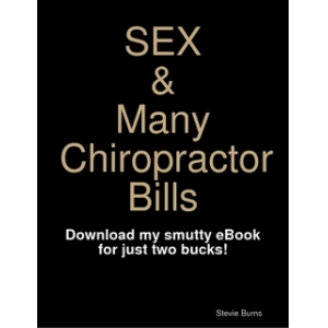 Sex and Many Chiropractor Bills