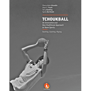 TCHOUKBALL:An Innovative and Non-Traditional Approach to Team Sports