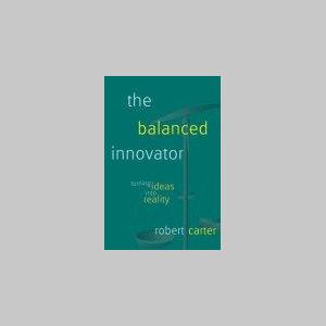 The Balanced Innovator