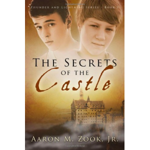 The Secrets of the Castle: Thunder and Lightning Series, Book 1