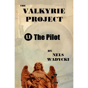 The Valkyrie Project: Episode 1