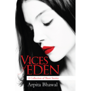 Vices of Eden - A Collection of Short Stories