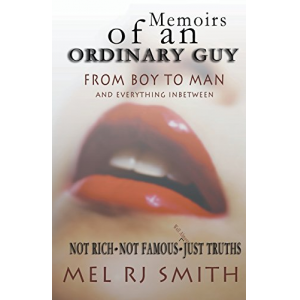 Memoirs of an ordinary guy, Not Rich, Not Famous, Just Truths