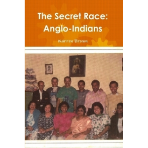 The Secret Race: Anglo-Indians