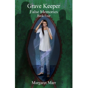 Grave Keeper: False Memories