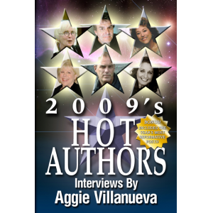 2009's Hot Authors: Interviews by Aggie Villanueva