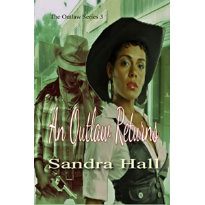 An Outlaw Returns (The Outlaw Series Book 3)
