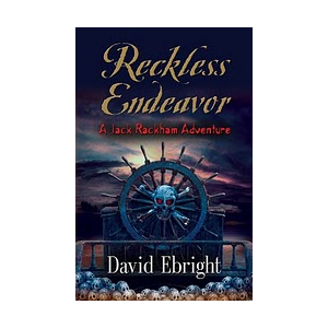 RECKLESS ENDEAVOR A Jack Rackhaam Adventure