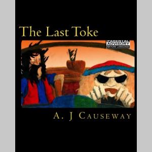 The Last Toke
