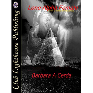Lone Alpha Female (The Protectress Book 6)