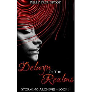 Delwyn of the Realms: Storming Archives - Book 1