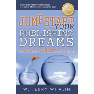 Jumpstart Your Publishing Dreams, Insider Secrets to Skyrocket Your Success