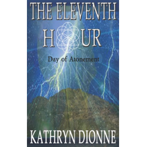 The Eleventh Hour: Day Of Atonement  Book II (The Eleventh Hour Trilogy)