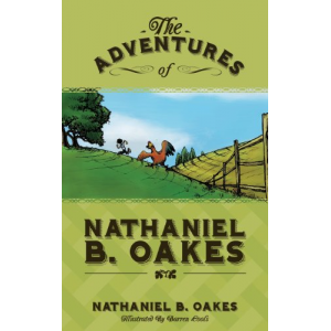 The Adventures of Nathaniel B. Oakes
