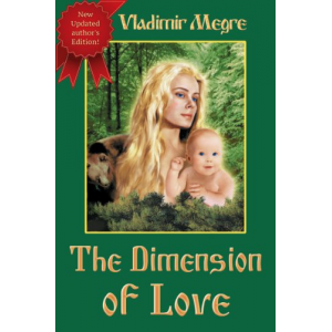 The Dimension of Love (Ringing Cedars Of Russia)