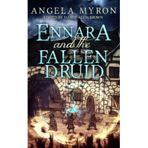 Ennara and the Fallen Druid