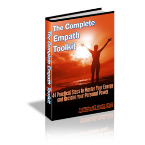The Complete Empath Toolkit: A Guide to Spiritual Empowerment for Sensitive People