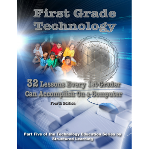 First Grade Technology: 32 Lessons Every First Grader Can Accomplish