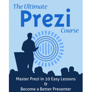 The Ultimate Prezi Course, Master Prezi in 10 Easy Lessons & Become a Better Presenter.