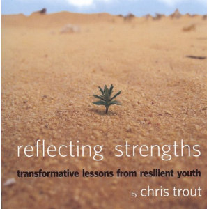 Reflecting Strengths: transformative lessons from resilient youth