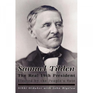 Samuel Tilden, the Real 19th President
