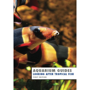Aquarium Guide: Looking After Tropical Fish (Aquarium Guides)