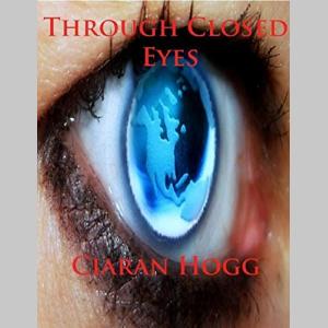 Through Closed Eyes