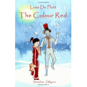 Loss De Plott & The Colour Red: 1 (The Book Of Dreams)