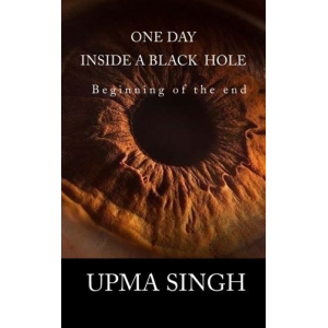 One Day Inside A Black Hole: Beginning of the end