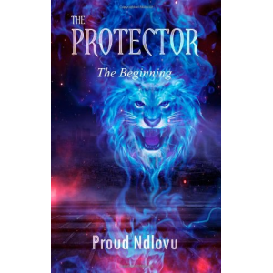 The Protector: The Beginning