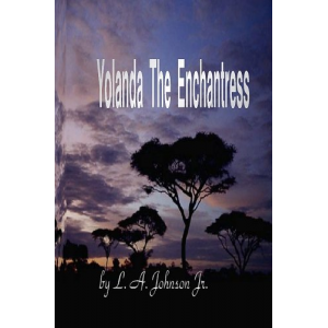 Yolanda The Enchantress (Volume 1)
