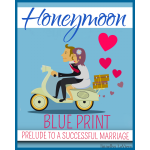 Honeymoon Blueprint