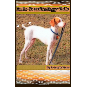Mr. Bo-Bo and the Waggy-Tails (The Mr. Bo-Bo Picture Book Series) (Volume 1)
