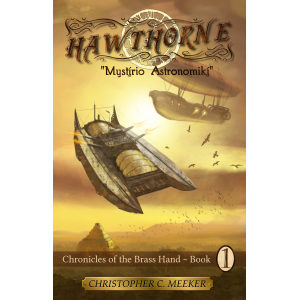 HAWTHORNE: Chronicles of the Brass Hand ~ Mystirio Astronomiki
