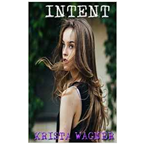 Intent: A Spiritual Dramatic Suspense