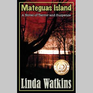 Mateguas Island: A Novel of Terror and Suspense