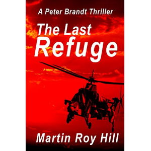 The Last Refuge (The Peter Brandt Thrillers Book 2)