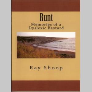 RUNT MEMORIES OF A DYSLEXIC BASTARD