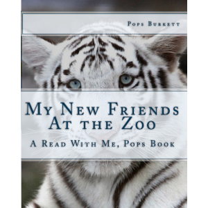 My New Friends At The Zoo ( A Read With Me, Pops book)
