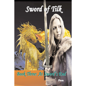 Sword of Tilk: At Sword's End