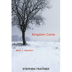Kingdom Come: Book1- Abaddon ( Urban/ Apocalyptic Fantasy)