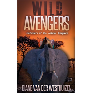 WILD AVENGERS: Defenders of the Animal Kingdom