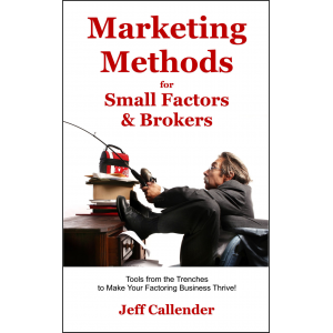 Marketing Methods for Small Factors & Brokers